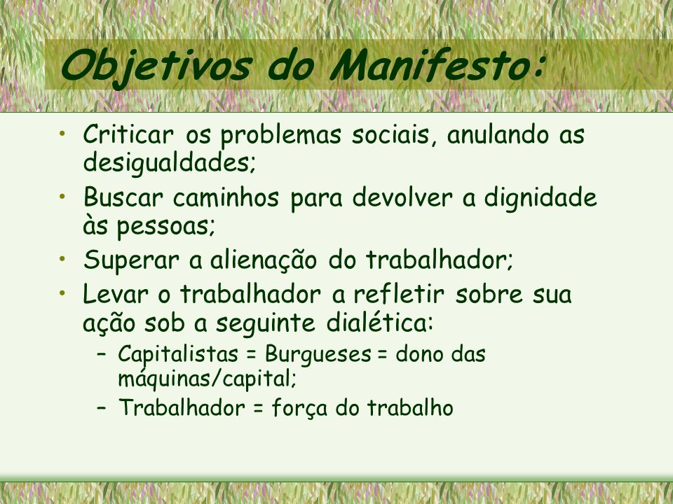 Objetivos do Manifesto: