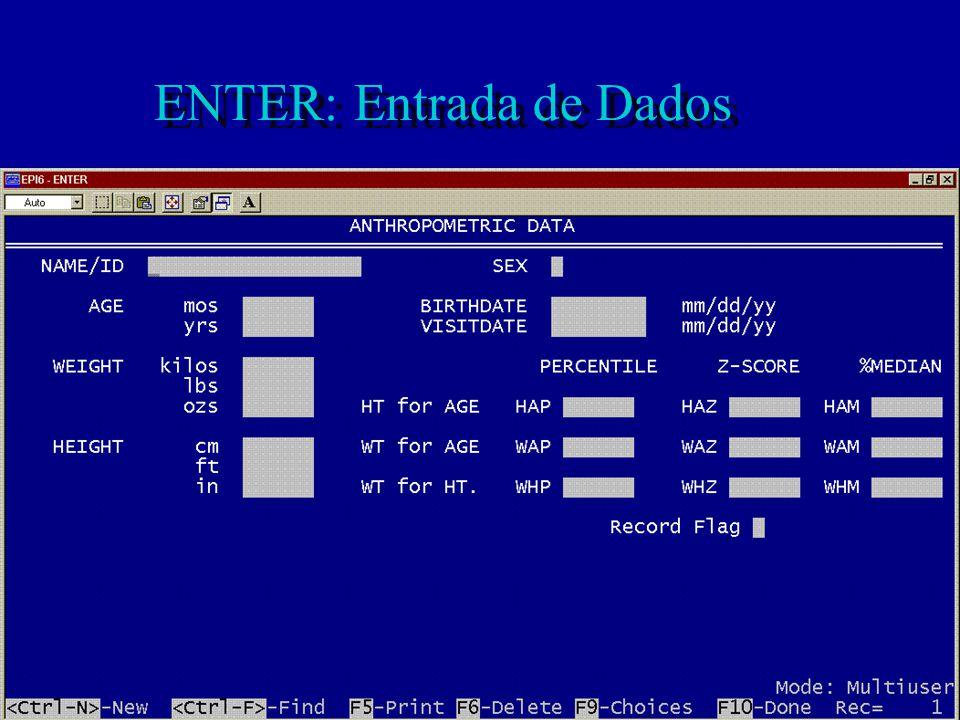 ENTER: Entrada de Dados