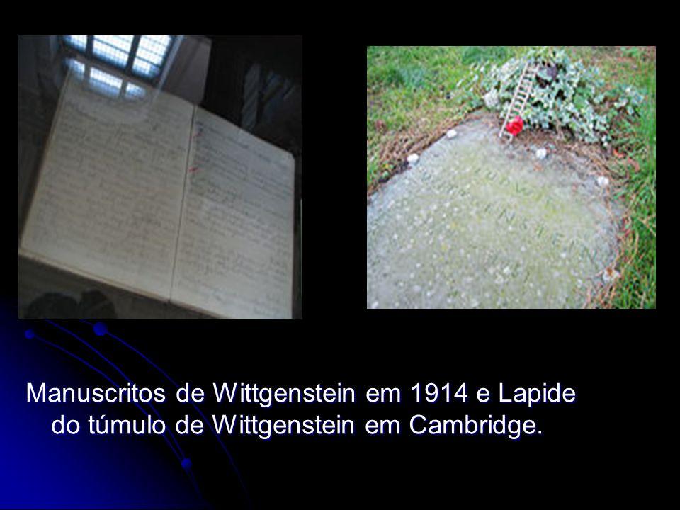 Manuscritos de Wittgenstein em 1914 e Lapide do túmulo de Wittgenstein em Cambridge.
