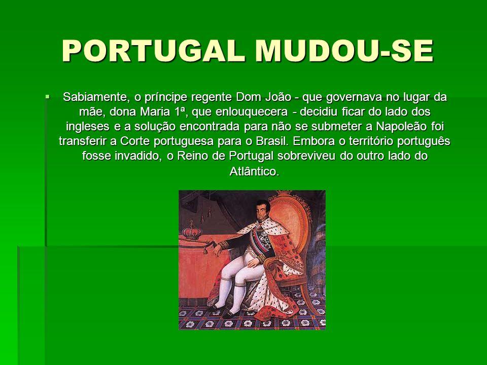 PORTUGAL MUDOU-SE