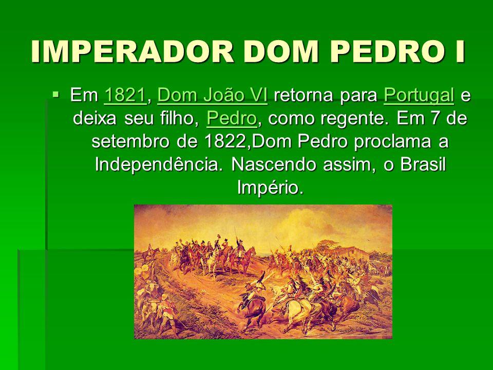 IMPERADOR DOM PEDRO I