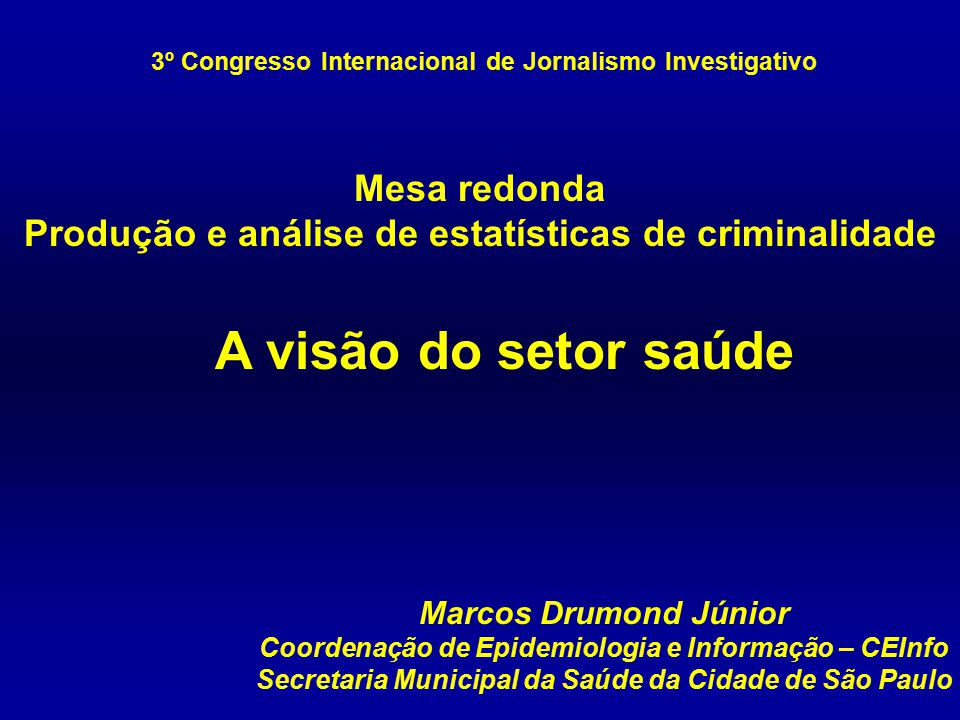 3º Congresso Internacional de Jornalismo Investigativo