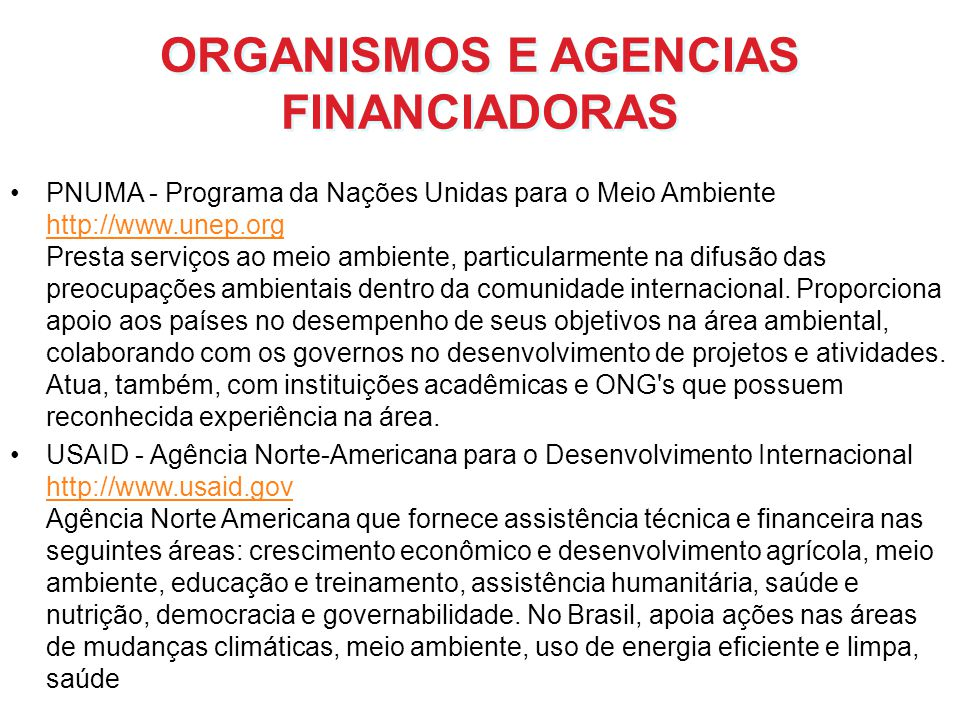 ORGANISMOS E AGENCIAS FINANCIADORAS