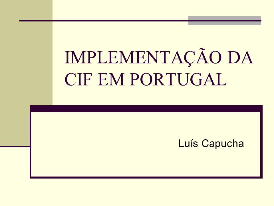 IMPLEMENTAÇÃO DA CIF EM PORTUGAL