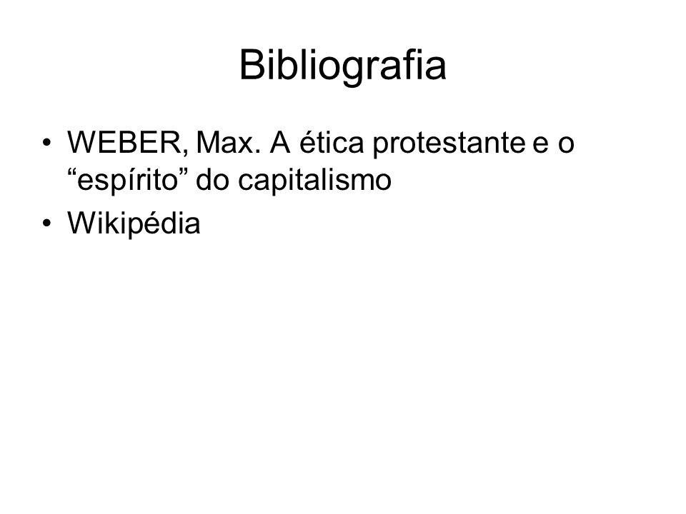 Bibliografia WEBER, Max. A ética protestante e o espírito do capitalismo Wikipédia