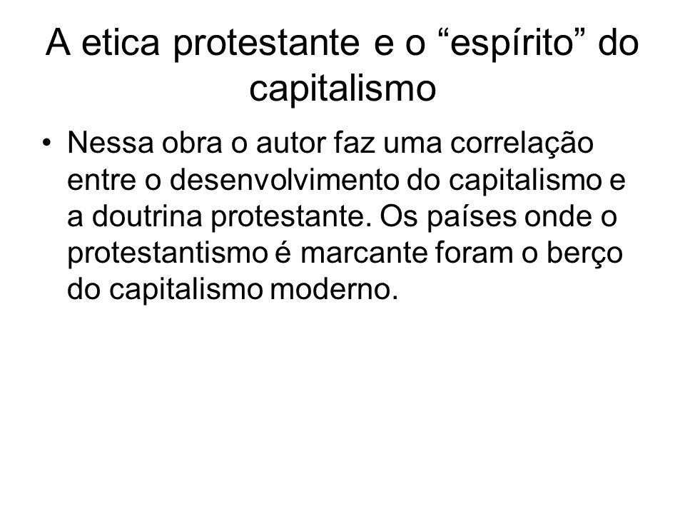 A etica protestante e o espírito do capitalismo