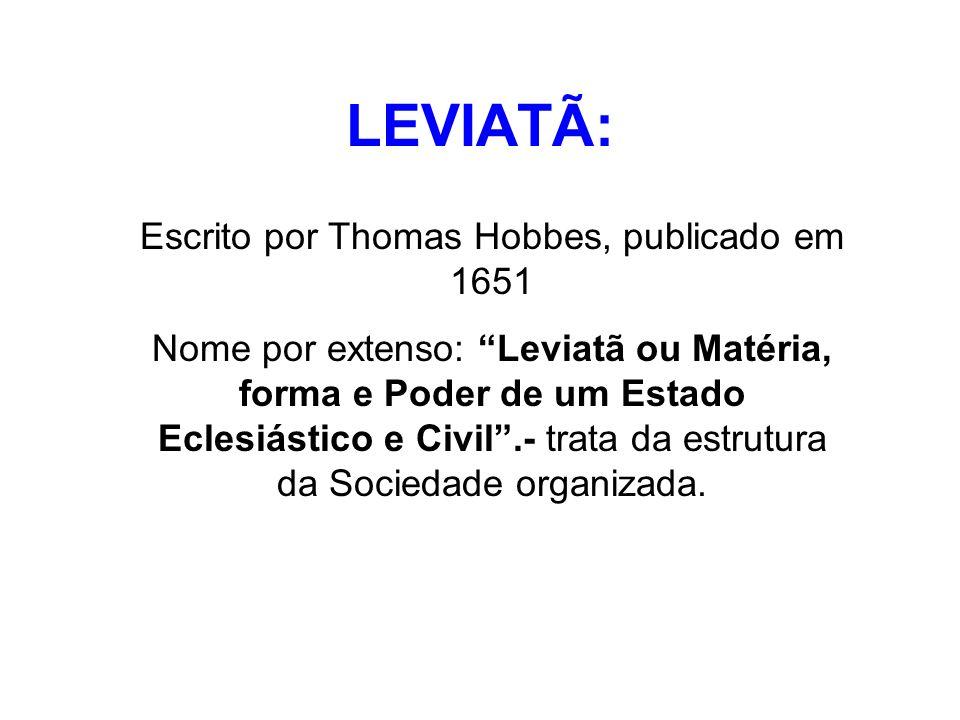 Escrito por Thomas Hobbes, publicado em 1651
