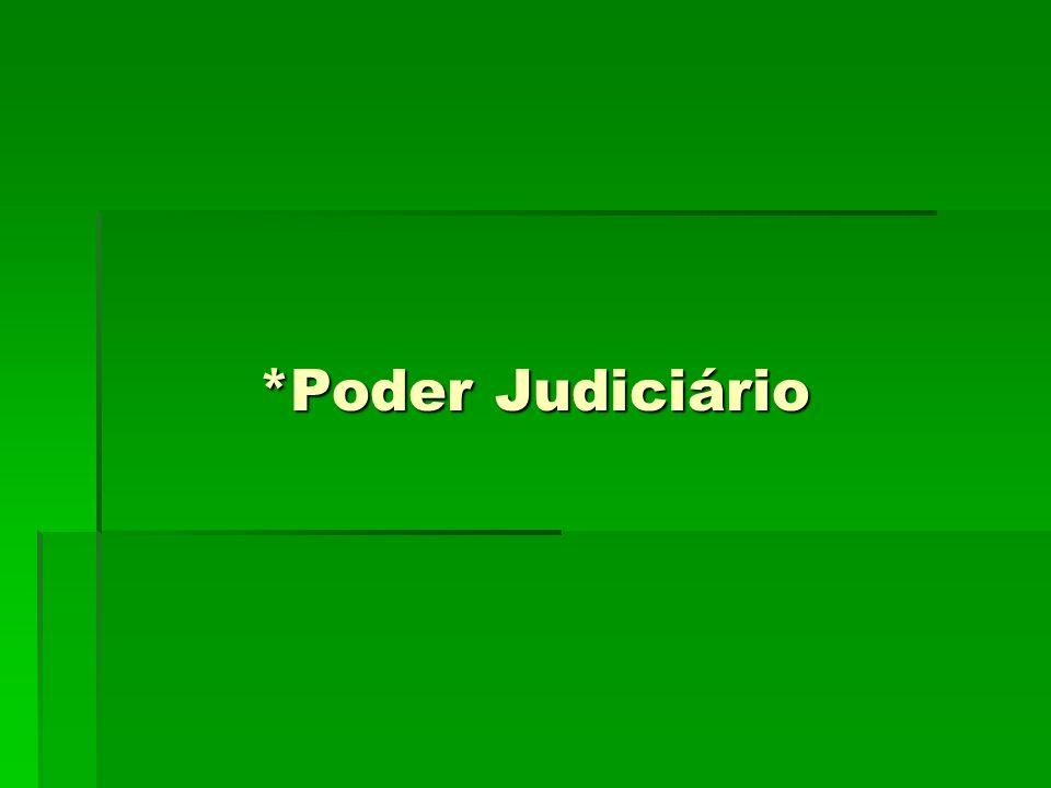 *Poder Judiciário