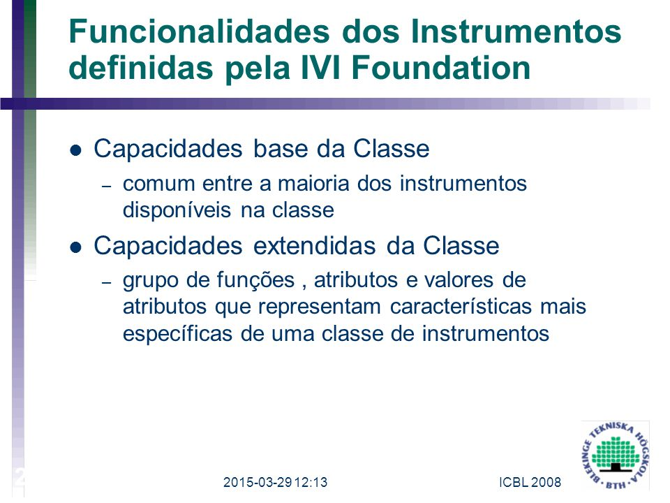 Funcionalidades dos Instrumentos definidas pela IVI Foundation