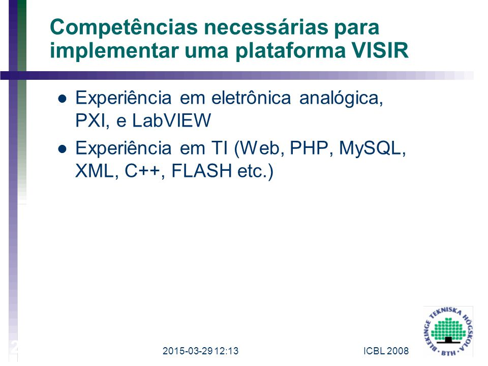 Competências necessárias para implementar uma plataforma VISIR