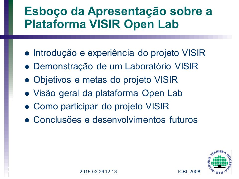 Esboço da Apresentação sobre a Plataforma VISIR Open Lab