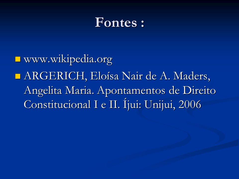 Fontes : www.wikipedia.org
