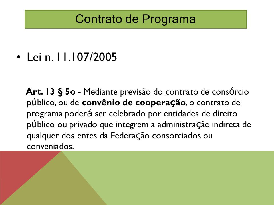 Contrato de Programa Lei n. 11.107/2005