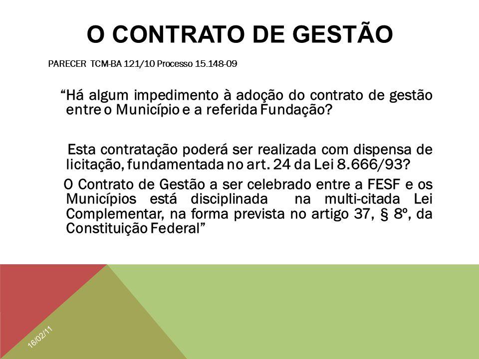 O CONTRATO DE GESTÃO PARECER TCM-BA 121/10 Processo 15.148-09.