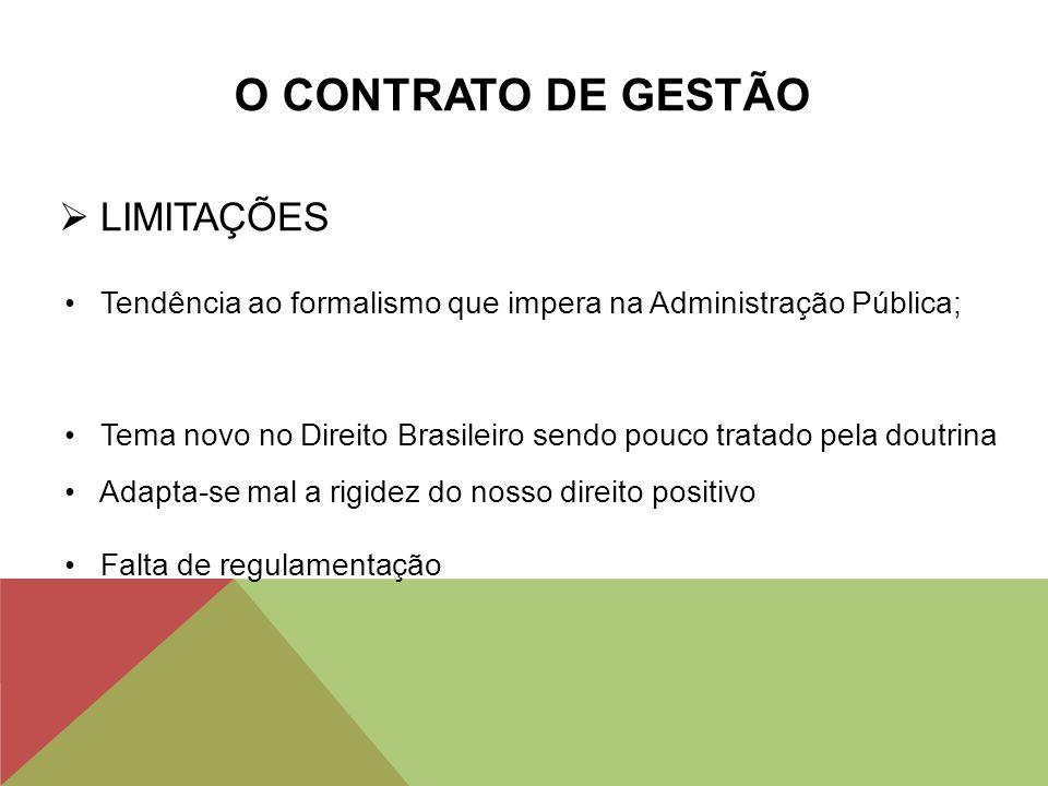 O CONTRATO DE GESTÃO LIMITAÇÕES
