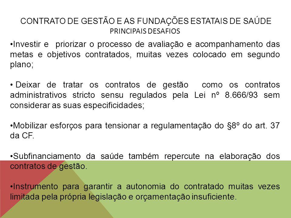 CONTRATO DE GESTÃO E AS FUNDAÇÕES ESTATAIS DE SAÚDE PRINCIPAIS DESAFIOS