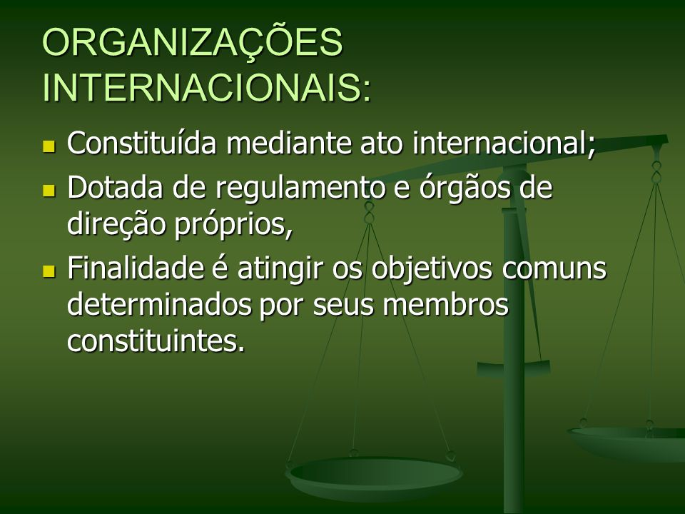ORGANIZAÇÕES INTERNACIONAIS: