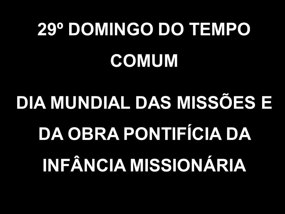 29º DOMINGO DO TEMPO COMUM