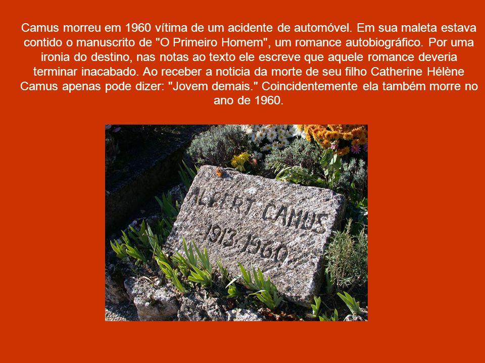 Camus morreu em 1960 vítima de um acidente de automóvel