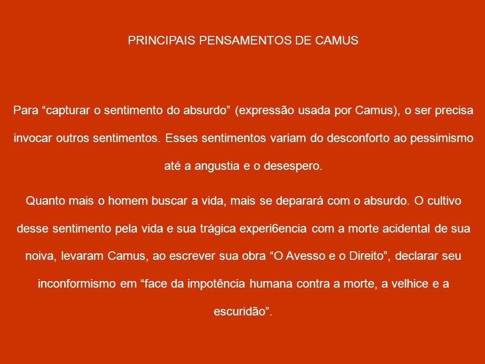 PRINCIPAIS PENSAMENTOS DE CAMUS