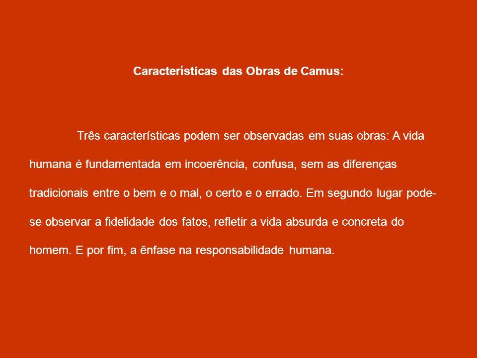 Características das Obras de Camus: