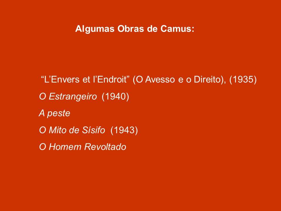 Algumas Obras de Camus: