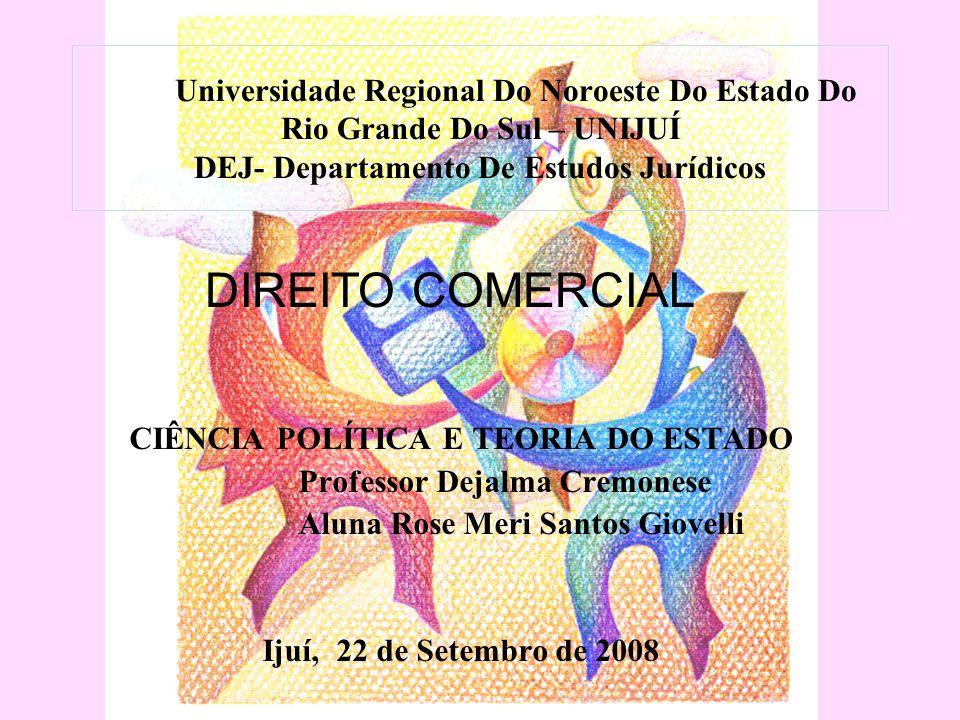 Universidade Regional Do Noroeste Do Estado Do Rio Grande Do Sul – UNIJUÍ DEJ- Departamento De Estudos Jurídicos