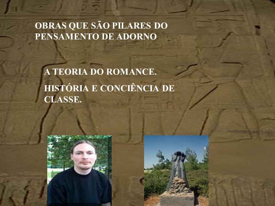 OBRAS QUE SÃO PILARES DO PENSAMENTO DE ADORNO
