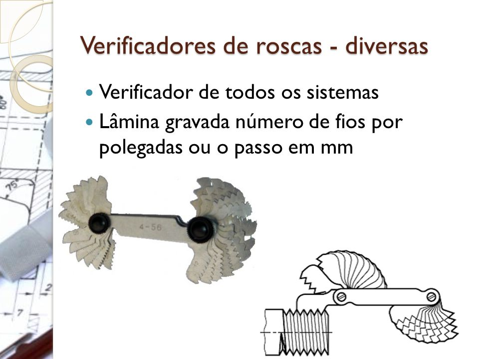 Verificadores de roscas - diversas