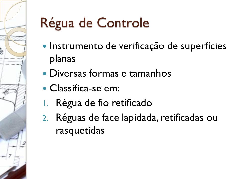 Régua de Controle Instrumento de verificação de superfícies planas