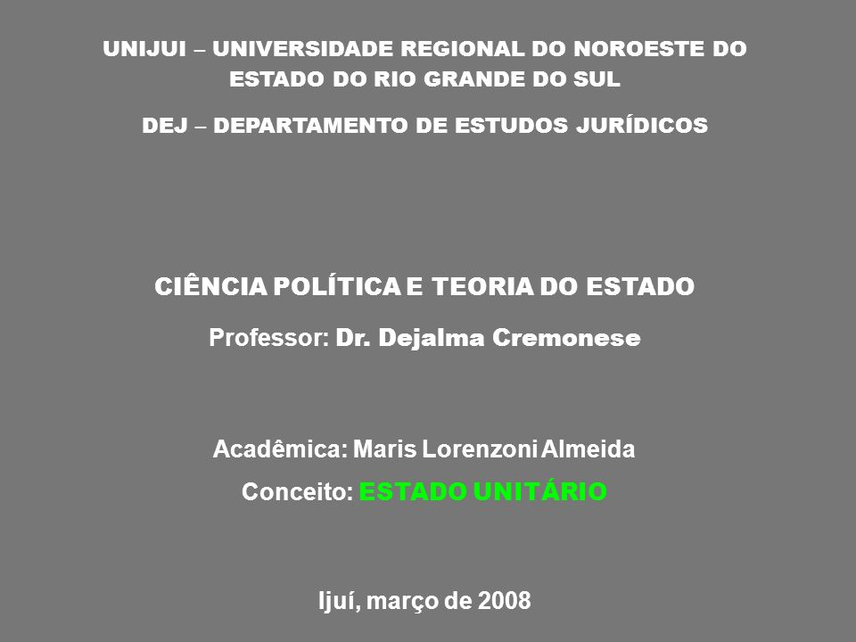 Acadêmica: Maris Lorenzoni Almeida