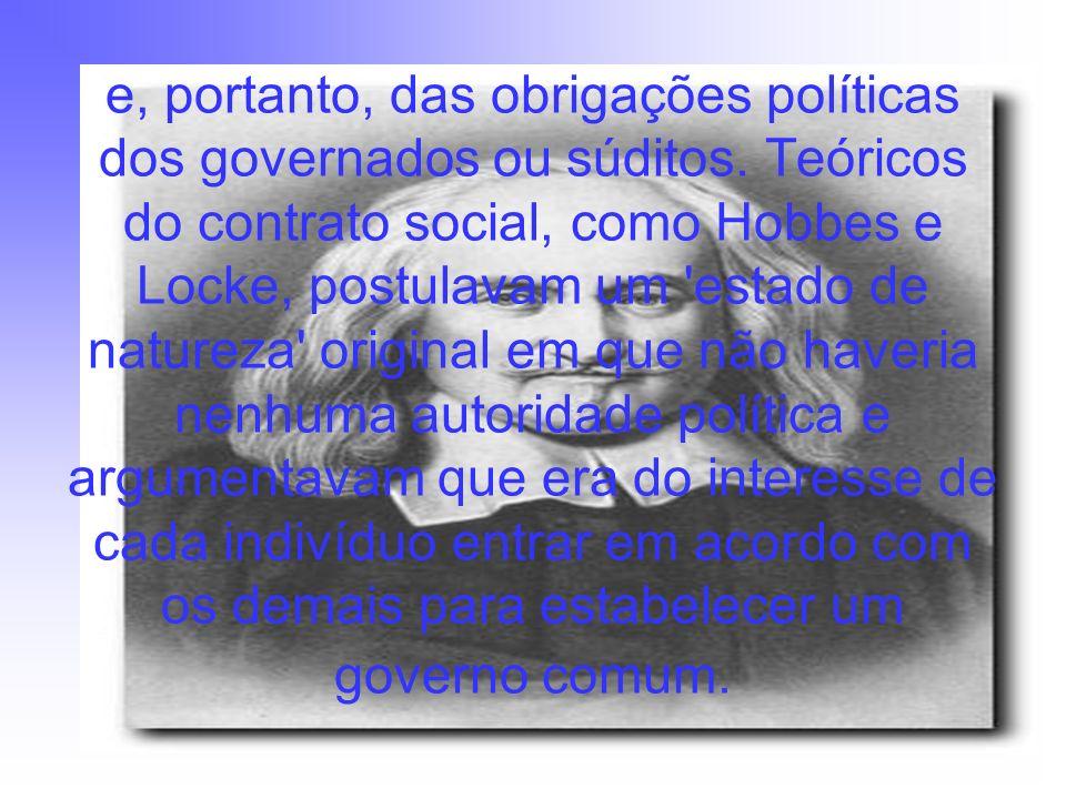 e, portanto, das obrigações políticas dos governados ou súditos