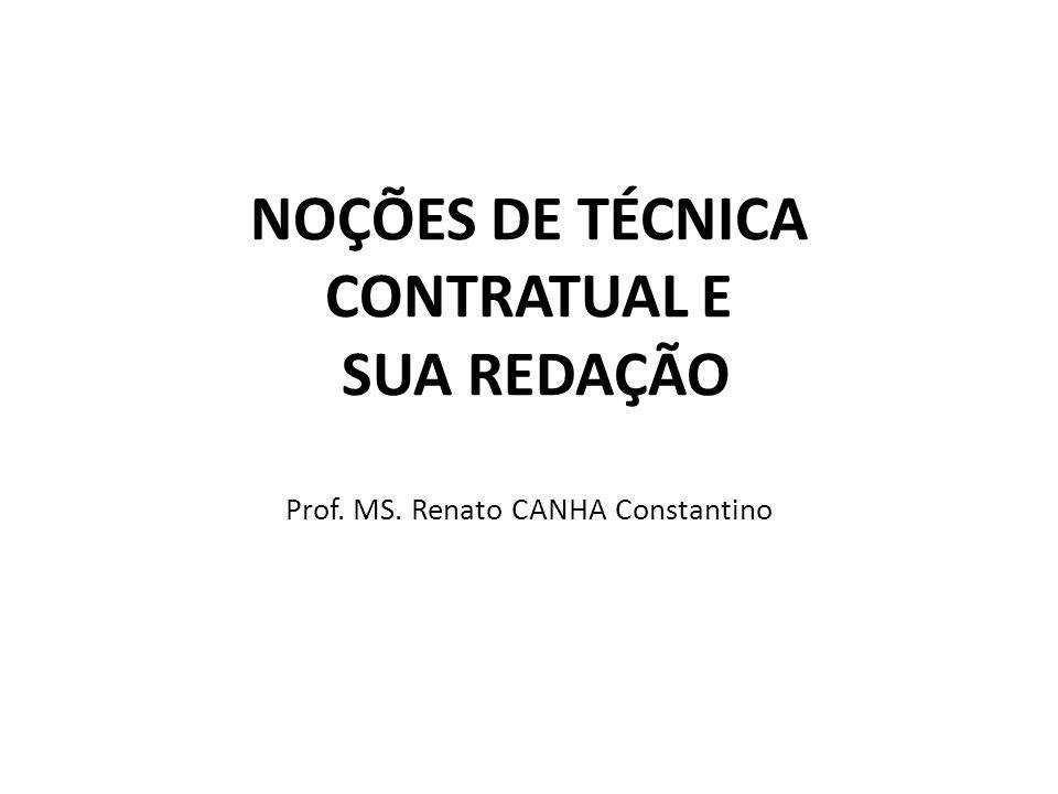 NOÇÕES DE TÉCNICA CONTRATUAL E SUA REDAÇÃO Prof. MS