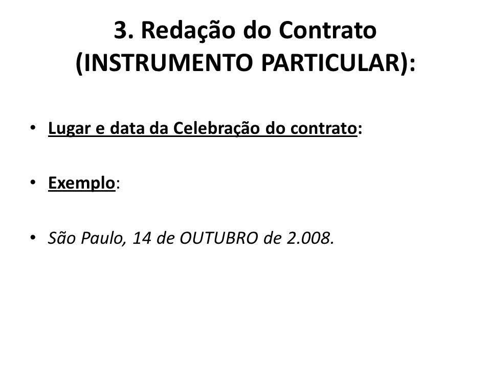 3. Redação do Contrato (INSTRUMENTO PARTICULAR):