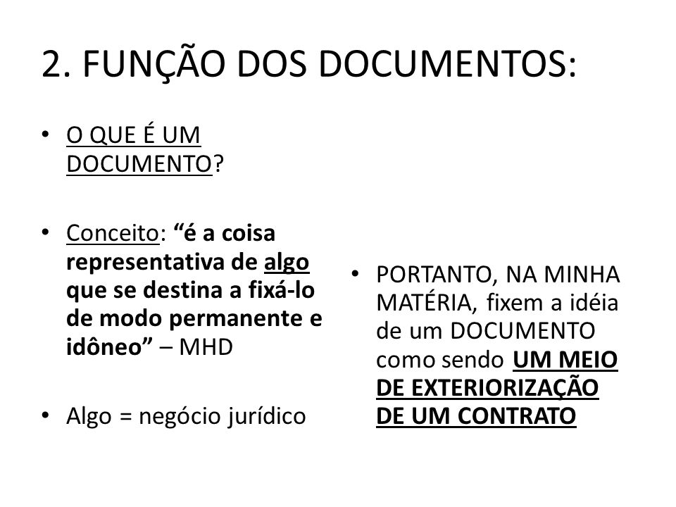 2. FUNÇÃO DOS DOCUMENTOS: