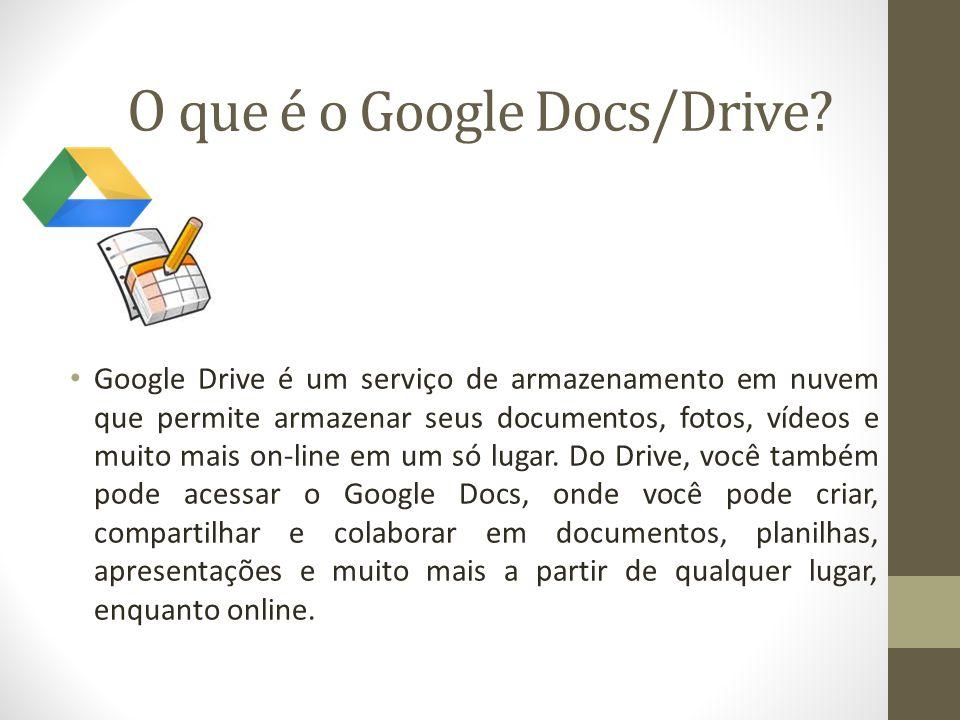 O que é o Google Docs/Drive