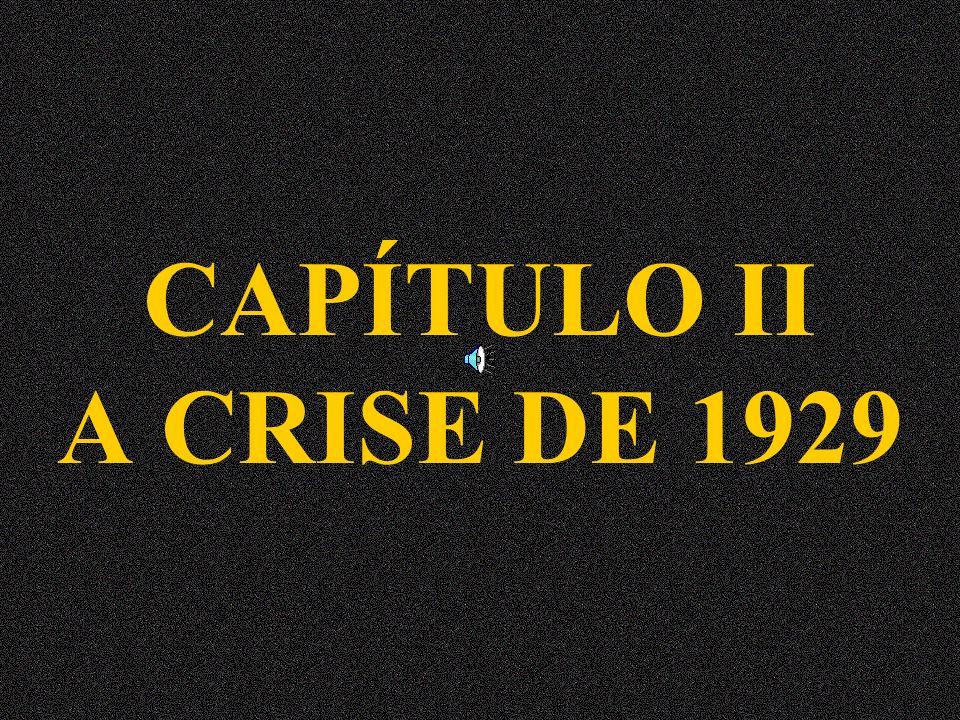 CAPÍTULO II A CRISE DE 1929