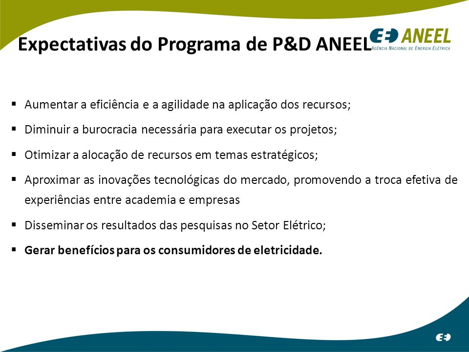 Expectativas do Programa de P&D ANEEL