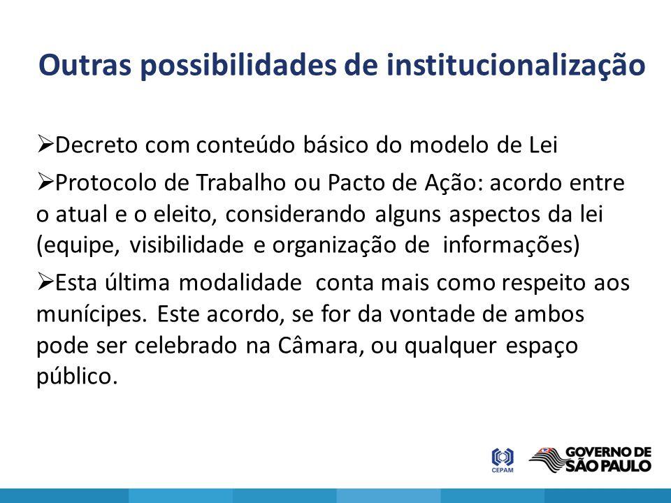 Outras possibilidades de institucionalização