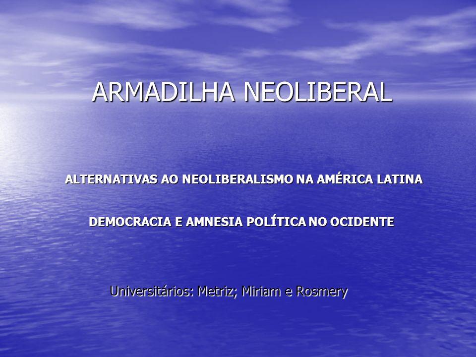 Universitários: Metriz; Miriam e Rosmery