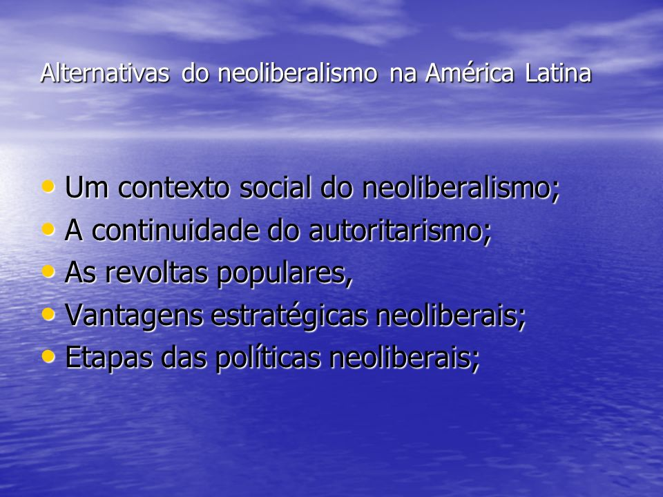 Alternativas do neoliberalismo na América Latina