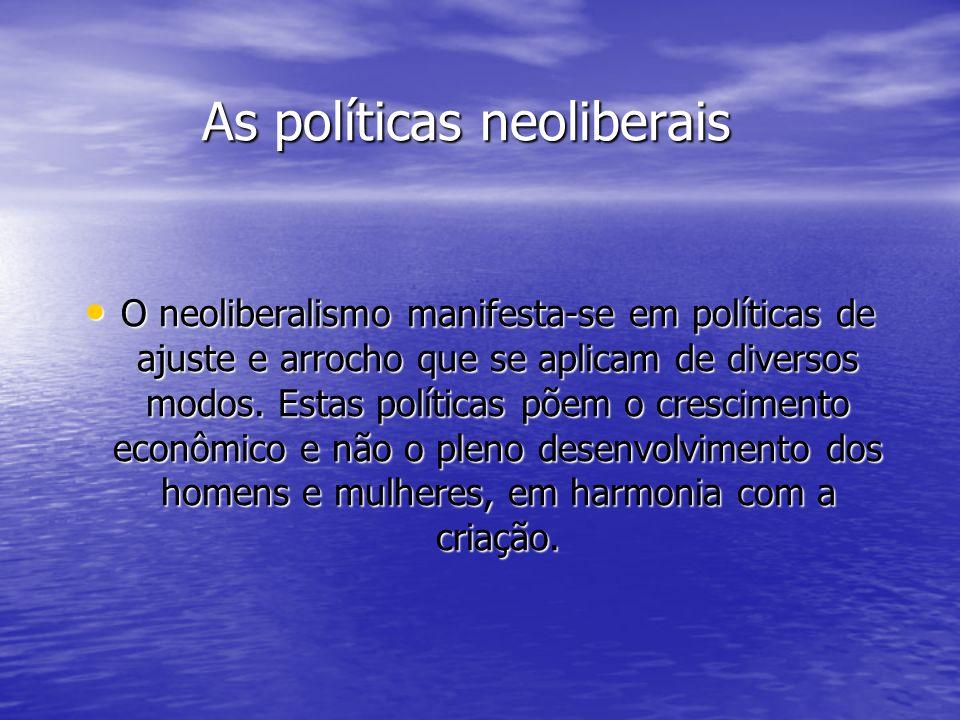 As políticas neoliberais