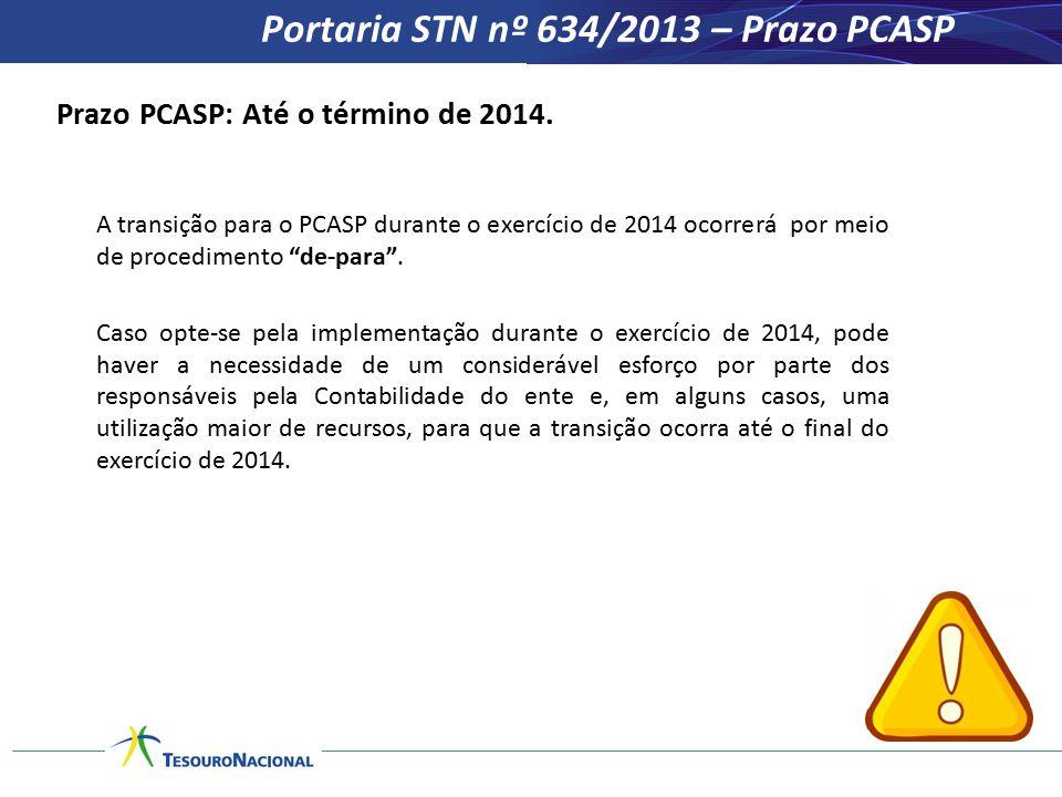 Portaria STN nº 634/2013 – Prazo PCASP