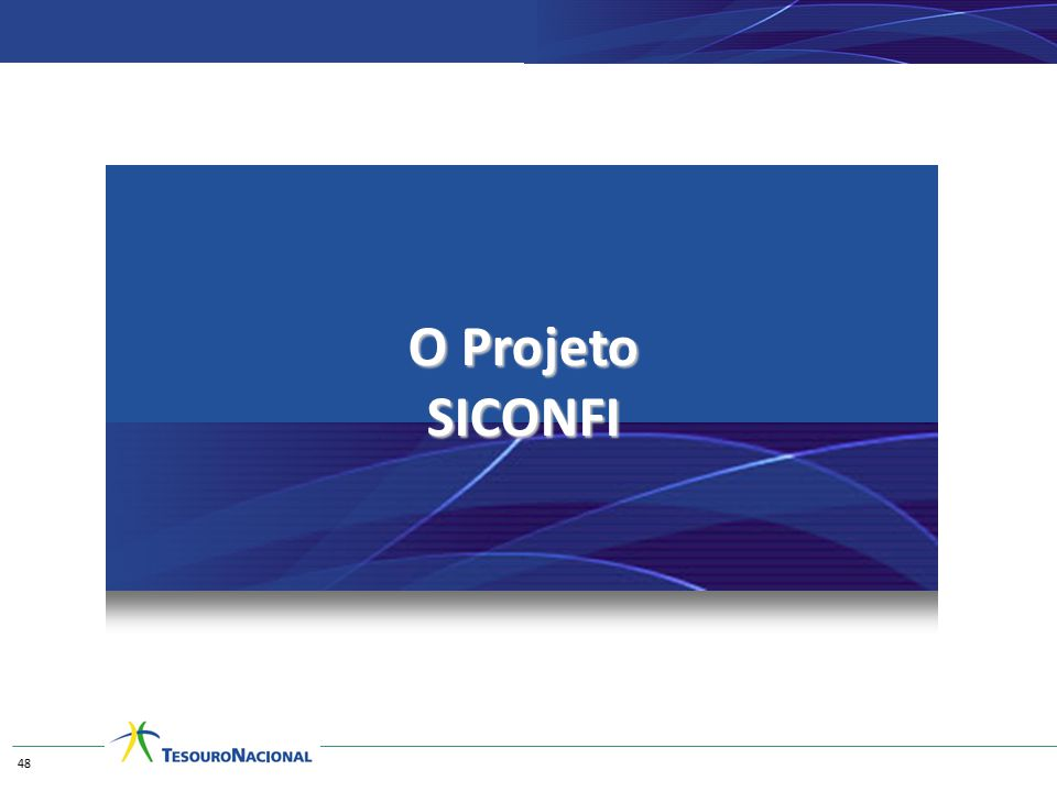 O Projeto SICONFI 48