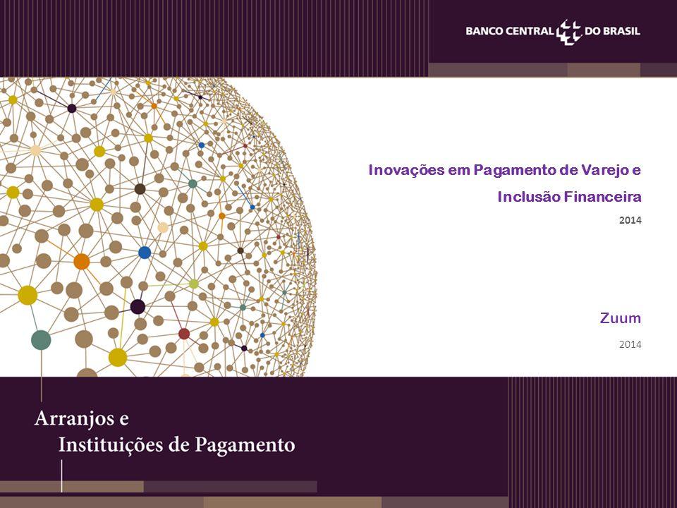 Inovações em Pagamento de Varejo e Inclusão Financeira 2014