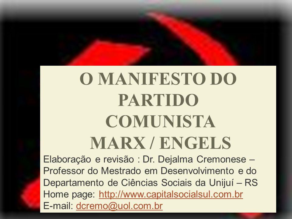 O MANIFESTO DO PARTIDO COMUNISTA MARX / ENGELS