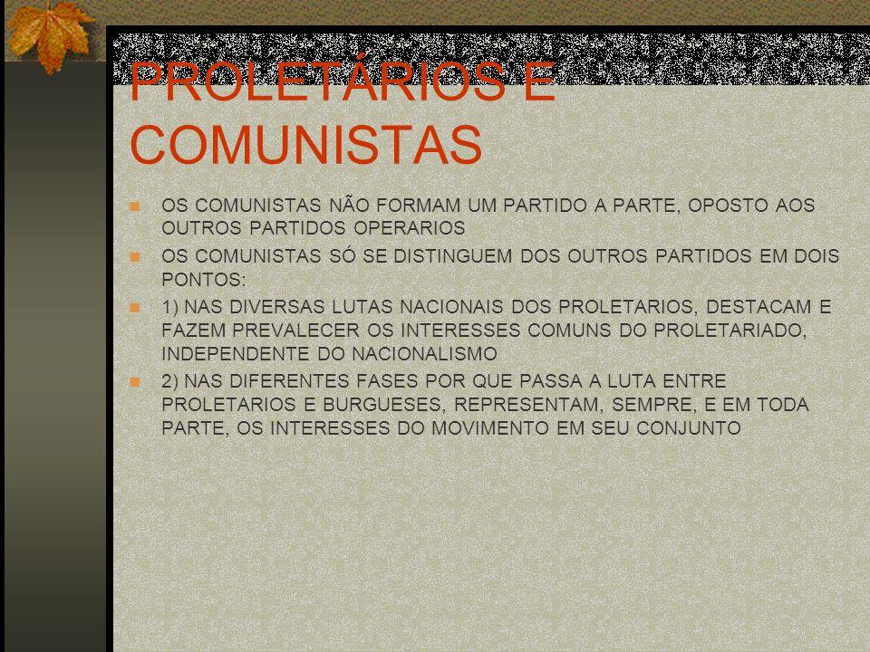PROLETÁRIOS E COMUNISTAS