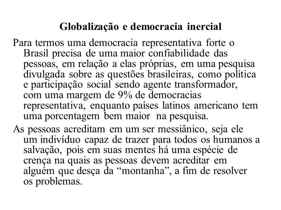 Globalização e democracia inercial