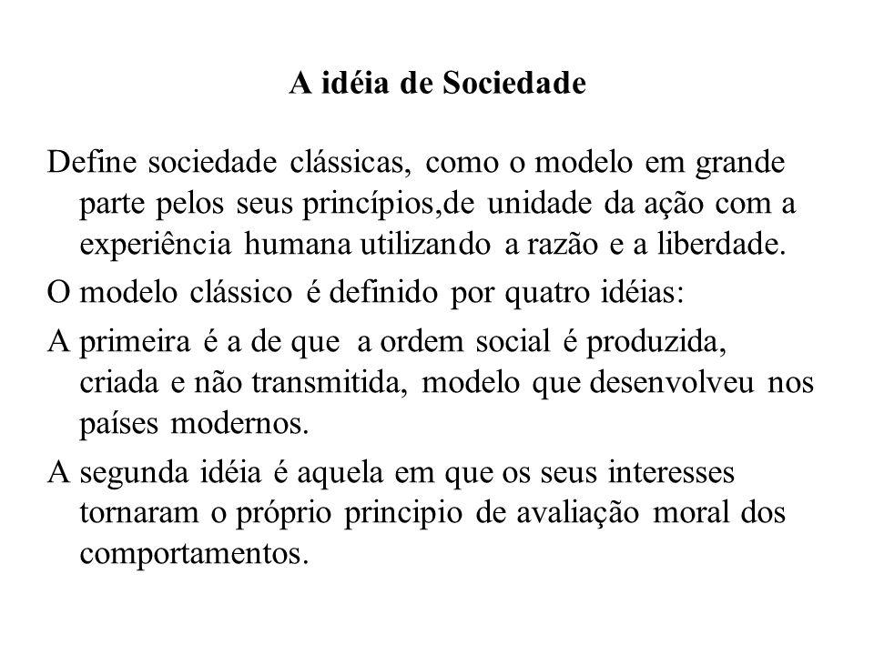 A idéia de Sociedade