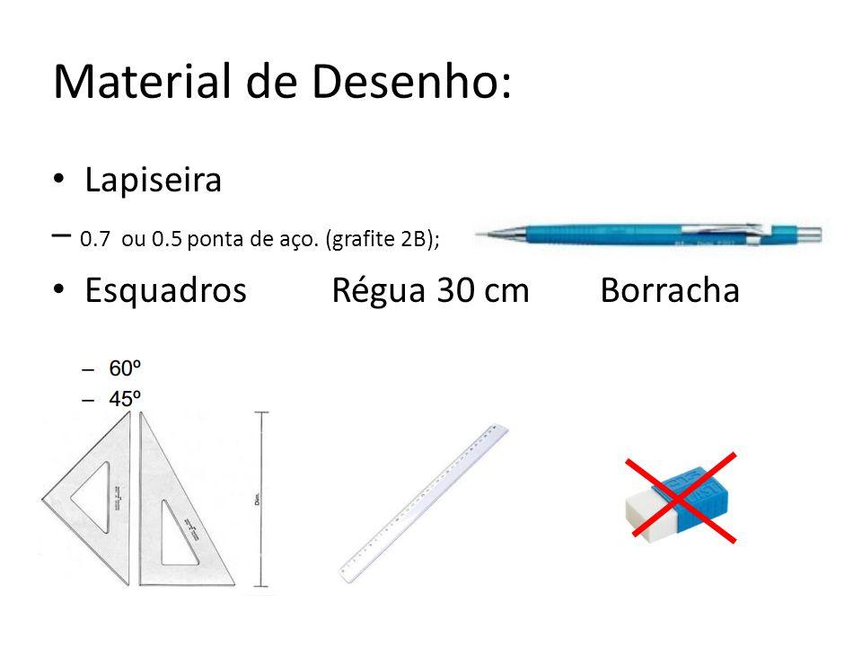 Material de Desenho: Lapiseira